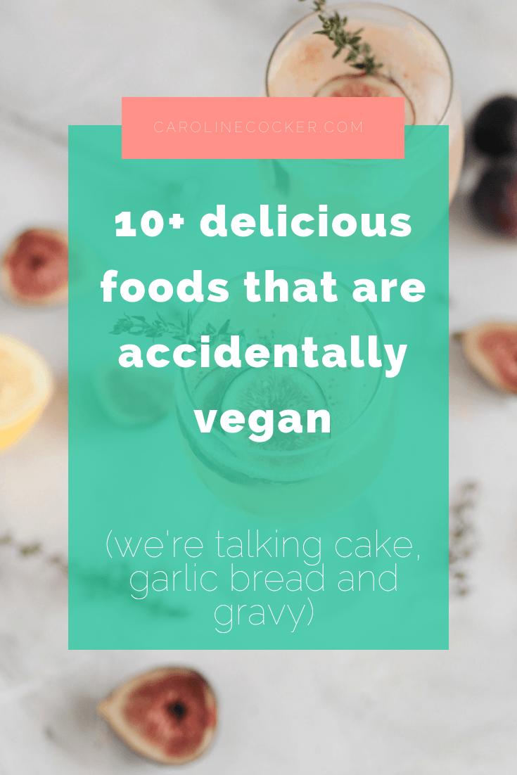 accidentally vegan